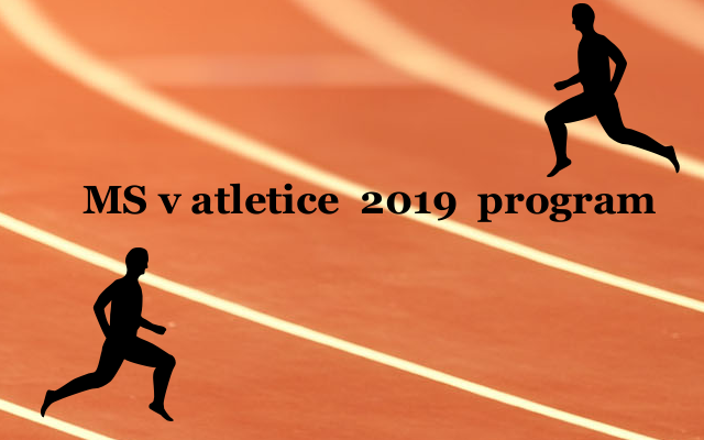 Program MS v atletice 2019