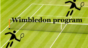 wimbledon program