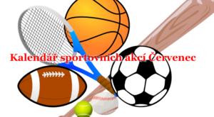 Kalendář sportovních akcí Červenec
